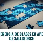 Herencia de Clases en Apex de Salesforce