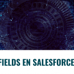 Fields en Salesforce
